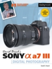David Busch's Sony Alpha a7 III Guide to Digital Photography - eBook
