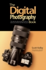The Digital Photography Book : The step-by-step secrets for how to make your photos look like the pros'! - eBook
