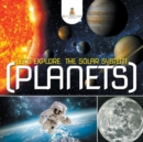 Let's Explore the Solar System (Planets) - Book