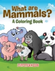 What Are Mammals? (a Coloring Book) - Book
