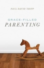 Grace-Filled Parenting (Pack of 25) - Book