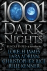 1001 Dark Nights : Bundle Three - Book