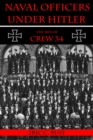 Naval Officers Under Hitler : The Men of Crew 34 - Book