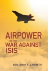 Airpower in the War against ISIS - eBook
