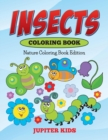 Insects Coloring Book : Nature Coloring Book Edition - Book