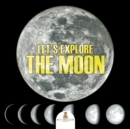 Let's Explore the Moon - Book