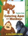 Coloring Apes and Monkeys (a Coloring Book) - Book