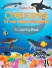 Creatures of the Deep, Blue Sea (a Coloring Book) - Book