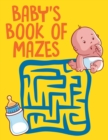 Baby's Book of Mazes - Book