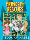 Princely Rescues (a Book of Mazes) - Book