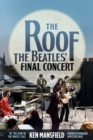 The Roof : The Beatles' Final Concert - Book