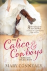 The Calico and Cowboys Romance Collection : 8 Novellas from the Old West Celebrate the Lighthearted Side of Love - eBook