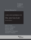 Forms Manual to Cases and Materials on Oil and Gas Law - Book