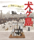 The Wes Anderson Collection: Isle of Dogs - eBook