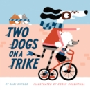 Two Dogs on a Trike - eBook