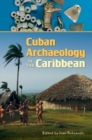 Cuban Archaeology in the Caribbean - Book