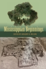 Mississippian Beginnings - Book
