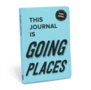 Knock Knock This Journal is Going Places - Book
