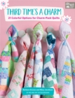 Third Time's a Charm : 21 Colorful Options for Charm-Pack Quilts - eBook