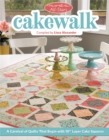 "Moda All-Stars - Cakewalk : A Carnival of Quilts That Begin with 10"" Layer Cake Squares - eBook"