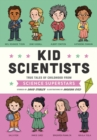 Kid Scientists : True Tales of Childhood from Science Superstars - Book