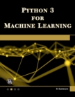 Python 3 for Machine Learning - Book