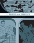 Angels And Magpies: The Love And Rockets Library Vol. 13 - Book
