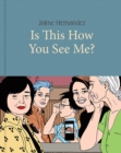 Is This How You See Me? - Book