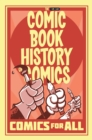 Comic Book History of Comics: Comics For All - Book