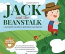 Jack and the Beanstalk: a Favorite Story in Rhythm and Rhyme (Fairy Tale Tunes) - Book