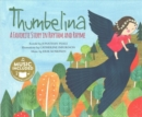 Thumbelina: a Favorite Story in Rhythm and Rhyme (Fairy Tale Tunes) - Book