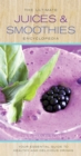 Ultimate Juices & Smoothies Encyclopedia - Book