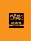 Planet of the Apes Archive Vol. 2 : Beast on the Planet of the Apes - Book