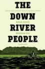 The Down River People - Book