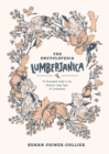 Encyclopedia Lumberjanica: An Illustrated Guide to the World of Lumberjanes - Book