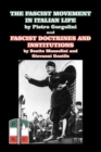 The Fascist Movement in Italian Life and Fascist Doctrines and Institutions - Book