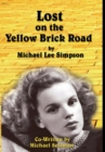 Judy Garland, Lost on the Yellow Brick Road : The true story of how Judy Garland lost her way. - Book