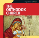 Orthodox Church, Simple Guides - eAudiobook