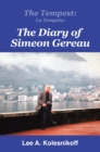 The Tempest: La Tempete: : The Diary of Simeon Gereau - eBook