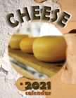Cheese 2021 Calendar - Book