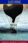 A Voyage in a Balloon (1852) (Esprios Classics) - Book