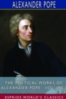 The Poetical Works of Alexander Pope - Volume I (Esprios Classics) - Book