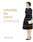 Colouring the Crown - Book