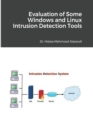 Evaluation of Some Windows and Linux Intrusion Detection Tools - Book