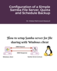 Configuration of a Simple Samba File Server, Quota and Schedule Backup - Book