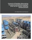 Control of FACTS Devices for Power Stability Enhancement and Power Quality Improvement - Book