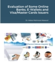 Evaluation of Some Online Banks, E-Wallets and Visa/Master Cards Issuers - Book