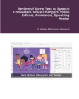 Review of Some Text to Speech Converters, Voice Changers, Video Editors, Animators, Speaking Avatar Makers and Live St - Book