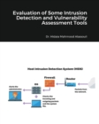 Evaluation of Some Intrusion Detection and Vulnerability Assessment Tools - Book