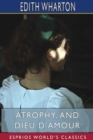Atrophy, and Dieu D'Amour (Esprios Classics) - Book